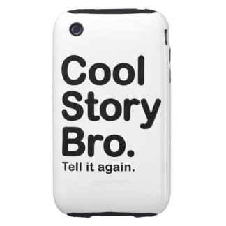 Cool Story Bro. Tough iPhone 3G/3GS Case