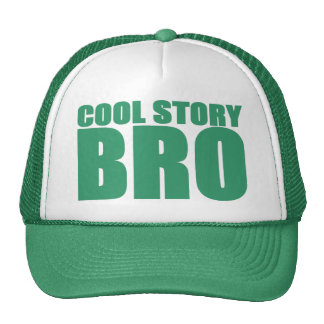 COOL STORY BRO TRUCKER HAT (GREEN)
