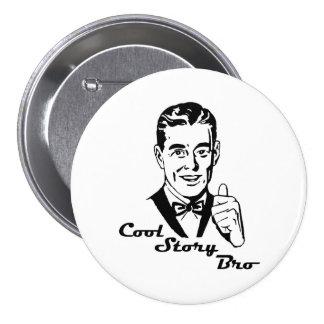 Cool Story Bro Vintage Retro Pinback Button