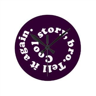Cool Story Bro - Wall Clock