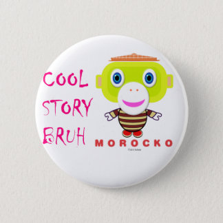 Cool Story Bruh-Cute Monkey-Morocko Button