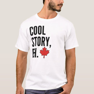 Cool Story Canadian Bro Shirt
