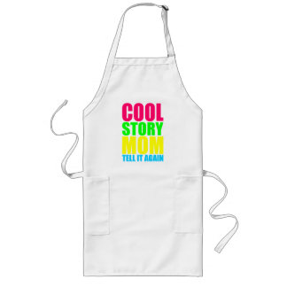 COOL STORY MOM TELL IT AGAIN LONG APRON