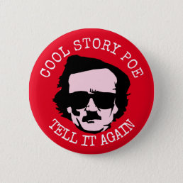 Cool Story Poe Button