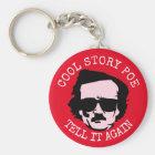 Cool Story Poe Keychain