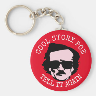 Cool Story Poe Keychain
