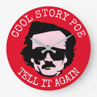 Cool Story Poe Large Clock