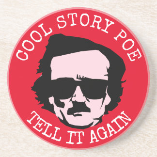 Cool Story Poe Sandstone Coaster