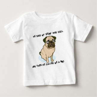 Cool Story Pug Baby T-Shirt