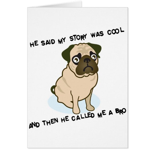 Cool Story Pug Card