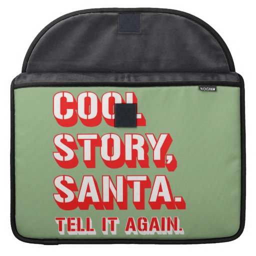 COOL STORY SANTA MacBook PRO SLEEVES
