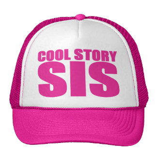 COOL STORY SIS PINK TRUCKER HAT