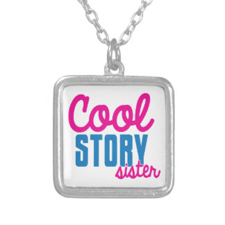 Cool story SISTER Silver Plated Necklace
