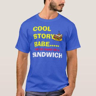 Cool Story T-Shirt