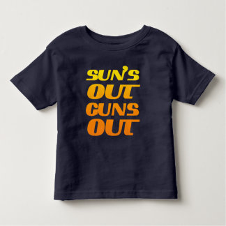 COOL SUN'S OUT GUNS OUT T-SHIRT