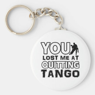 Cool Tango designs will make a great gift item Key Chains