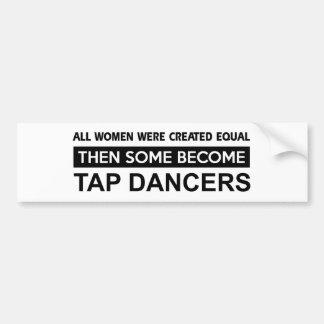 Cool Tap Dancing designs Car Bumper Sticker