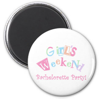 Cool Text Girls Weekend Bachelorette Party 2 Inch Round Magnet