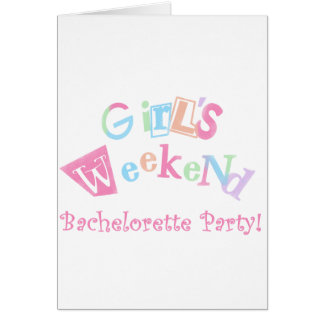 Cool Text Girls Weekend Bachelorette Party Greeting Card