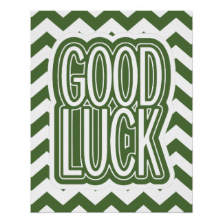 Cool Tree Top – Good Luck - Chevron Poster