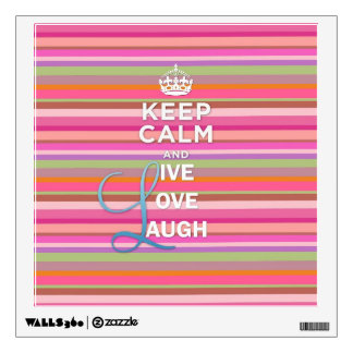 """Cool trendy quote """"Keep Calm and Live Love Laugh"""" Wall Decal"""