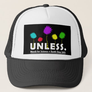 Cool Unless March for Science Earth Day T-Shirt 20 Trucker Hat