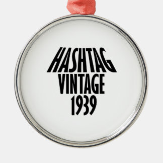 cool Vintage 1939 design Metal Ornament