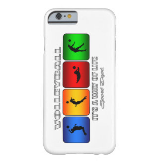 Cool Volleyball It Is A Way Of Life Barely There iPhone 6 Case
