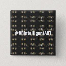 Cool VRintelligentART Buttonpin Button