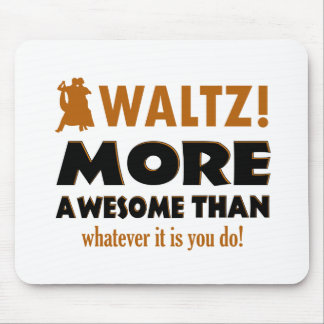 Cool Waltz designs Mouse Pad