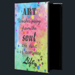 """Cool watercolour famous quote iPad air case<br><div class=""""desc"""">Cool watercolour famous quote """"Art washes away from the Soul the dust of everyday Life"""". Beautiful typography, art inspirational quotes, monogram, fully customizable, custom, popular words, wisdom, abstract watercolour paint, splatters, pink, blue, green, orange, purple, yellow, white, grey, neon, bright, vivid colours, trendy, art, unique, pretty, artistic, whimsical, awesome, dreamy,...</div>"""