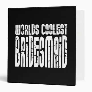 Cool Wedding Party Favor Worlds Coolest Bridesmaid Binders