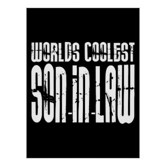 Cool Weddings Birthdays Worlds Coolest Son in Law Poster