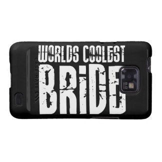 Cool Weddings Bridal Showers Worlds Coolest Bride Galaxy S2 Covers