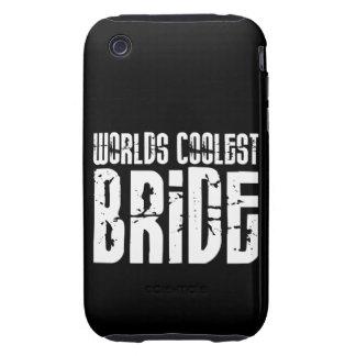 Cool Weddings Bridal Showers Worlds Coolest Bride iPhone 3 Tough Cases