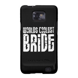 Cool Weddings Bridal Showers Worlds Coolest Bride Samsung Galaxy S2 Cover