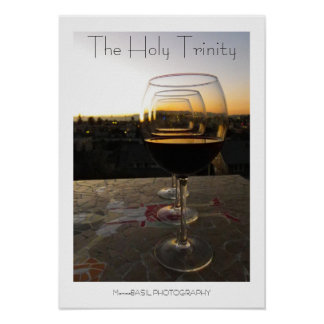 Cool Wine The Holy Trinity Poster! Poster