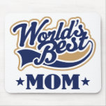 Cool World's Best Mom Gift Mouse Pad
