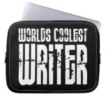 Cool Writers : Worlds Coolest Writer Laptop Sleeve