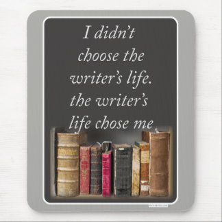 Cool Writing Life Quote Mouse Pad