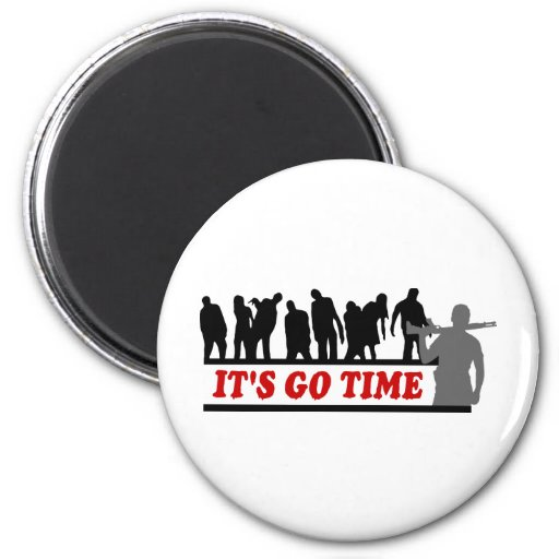 Cool ZOMBIES It's go time design Magnet
