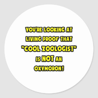 Cool Zoologist Is NOT an Oxymoron Classic Round Sticker