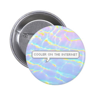 Cooler On The Internet 2 Inch Round Button