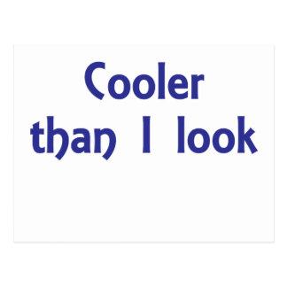 Cooler than I Look Postcard