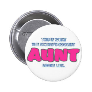 Coolest Aunt 2 Inch Round Button