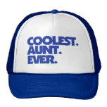 Coolest Aunt Ever Trucker Hat