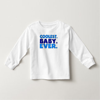 Coolest Baby Ever T-shirts