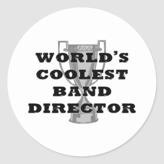 Coolest Band Director Classic Round Sticker