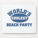 Coolest Beach Party Mouse Pads