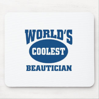 Coolest Beautician Mouse Pad